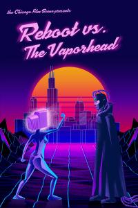 Reboot vs. The Vaporhead Movie Poster