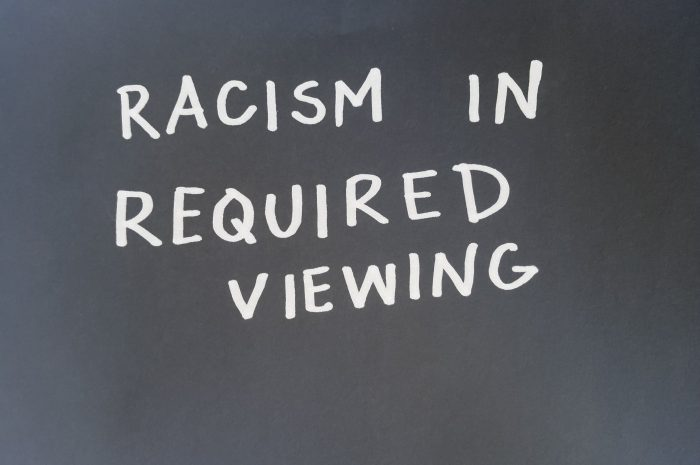 Racism in Required Viewing