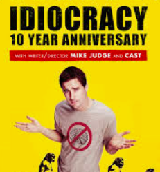 My Thoughts: Idiocracy